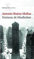 VENTANAS DE MANHATTAN di MUÑOZ MOLINA, ANTONIO