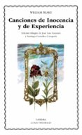 CANCIONES DE INOCENCIA Y DE EXPERIENCIA (ED. BILINGÜE) de BLAKE, WILLIAM