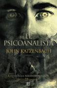 EL PSICOANALISTA (15º ANIVERSARIO) di KATZENBACH, JOHN