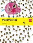 MATEMÁTICAS TRIMESTRAL SAVIA 1º PRIMARIA ED 2014 CASTELLANO di VV.AA.