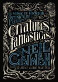 CRIATURAS FANTASTICAS de GAIMAN, NEIL