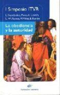 LA OBEDIENCIA Y LA AUTORIDAD di VV.AA