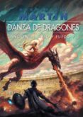 DANZA DE DRAGONES (ED. RUSTICA) (CANCION DE HIELO Y FUEGO V) di MARTIN, GEORGE R.R.