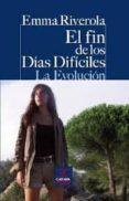 EL FIN DE LOS DIAS DIFICILES di RIVEROLA, EMMA