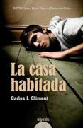 LA CASA HABITADA di JIMENEZ CLIMENT, CARLOS A.