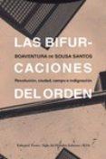 LA BIFURCACIONES DEL ORDEN di SOUSA SANTOS, BOAVENTURA DE