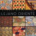 DISEÑOS DECORATIVOS LEJANO ORIENTE di VV.AA.