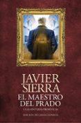 EL MAESTRO DEL PRADO (ED. COLECCIONISTA) de SIERRA, JAVIER