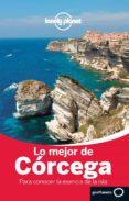 9788408125983 - Vv.aa.: Lo Mejor De Corcega 2014 (lonely Planet) - Libro