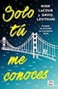 9788408171683 - Levithan David: Solo Tu Me Conoces - Libro