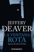 LA VENTANA ROTA di DEAVER, JEFFERY