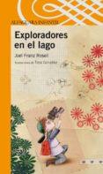 EXPLORADORES EN EL LAGO di ROSELL GOMEZ, JOEL FRANZ