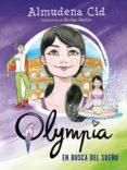 OLYMPIA 6 :EN BUSCA DEL SUEÑO di CID, ALMUDENA