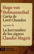 CARTA DE LORD CHANDOS; LA HERRUMBRE DE LOS SIGNOS di HOFMANNSTHAL, HUGO VON  MAGRIS, CLAUDIO