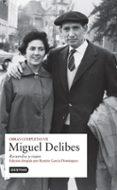 OBRAS COMPLETAS MIGUEL DELIBES (VOL. VII) di DELIBES, MIGUEL