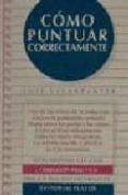 COMO PUNTUAR CORRECTAMENTE (5ª ED.) di ESCARPANTER, JOSE