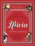 ALICIA ANOTADA (150 ANIVERSARIO / EDICIÓN DE LUJO) de CARROLL, LEWIS