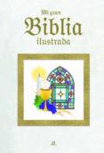 MI GRAN BIBLIA ILUSTRADA di VV.AA.