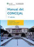 MANUAL DEL CONCEJAL (7ª ED.) di CASTRO ABELLA, FERNANDO  CORRAL GARCIA, ESTEBAN