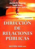 DIRECCION DE RELACIONES PUBLICAS di GRUNIG  HUNT