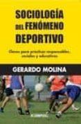 SOCIOLOGIA DEL FENOMENO DEPORTIVO di MOLINA, GERARDO
