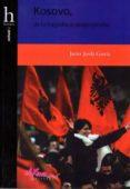KOSOVO, DE LA TRAGEDIA DEL DESPROPÓSITO di JODA GARCIA, J.