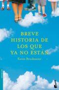 BREVE HISTORIA DE LOS QUE YA NO ESTAN di BROCKMEIER, KEVIN