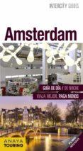 AMSTERDAM 2017 (INTERCITY GUIDES) (2ª ED.) de GOMEZ, IÑAKI  GARCIA, MARIA