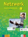 NETZWERK / KURSBUCH A2 MIT 2 DVDS UND 2 AUDIO-CDS di VV.AA