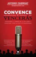 CONVENCE Y VENCERAS di FABREGAT, ANTONIO