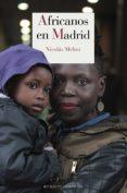 AFRICANOS EN MADRID di MELINI, NICOLAS