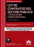 LEY DE CONTRATOS DEL SECTOR PUBLICO Y LEGISLACION COMPLEMENTARIA ACTUALIZADO A LA LEY 9/2017 DE 8 DE NOVIEMBRE di VV.AA