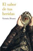 EL SABOR DE TUS HERIDAS (DREAMING SPIRES 3) di ALVAREZ, VICTORIA