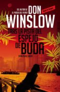 TRAS LA PISTA DEL ESPEJO DE BUDA di WINSLOW, DON