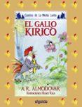 EL GALLO KIRIKO di RODRIGUEZ ALMODOVAR, ANTONIO