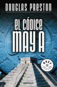 EL CODICE MAYA de PRESTON, DOUGLAS
