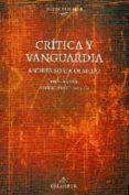 CRITICA Y VANGUARDIA di SORIA OLMEDO, ANDRES