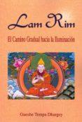 Lam Rim: El Camino Gradual Hacia La Iluminacion