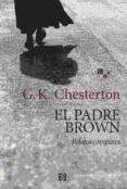 EL PADRE BROWN (RELATOS COMPLETOS) di CHESTERTON, G.K.