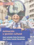 ANIMACION Y GESTION CULTURAL di VV.AA.