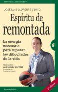 ESPÍRITU DE REMONTADA di LLORENTE, JOSE LUIS