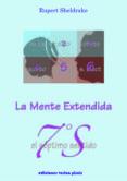 EL SEPTIMO SENTIDO: LA MENTE EXTENDIDA di SHELDRAKE, RUPERT