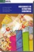 INDICADORES DE ESTRUCTURA ECONOMICA di VV.AA.