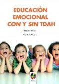 Educación Emocional Con Y Sin Tdah (ebook) - Editorial Eos Instituto De Orientación Psicológica Asociados