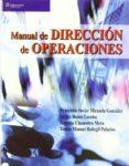 MANUAL DE DIRECCION DE OPERACIONES de MIRANDA GONZALEZ, FRANCISCO JAVIER