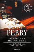 INCENDIOS EN HIGHGATE RISE de PERRY, ANNE