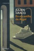 EN EL CASTILLO DE ARGOL de GRACQ, JULIEN