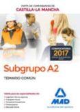 9788414207185 - Vv.aa.: Subgrupo A2 De La Junta De Comunidades De Castilla-la Mancha. Temario - Libro