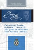 CARLOS BENITO GONZÁLEZ DE POSADA (1745 - 1831) di VV.AA