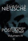 FRAGMENTOS POSTUMOS: VOLUMEN IV (1885-1889) (2ª ED.) de NIETZSCHE, FRIEDRICH  SANCHEZ MECA, DIEGO